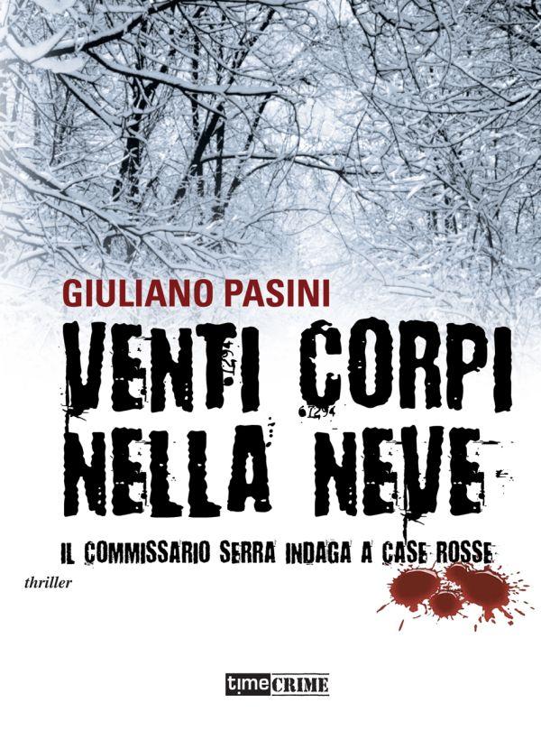 Venti corpi nella neve - Giuliano Pasini
